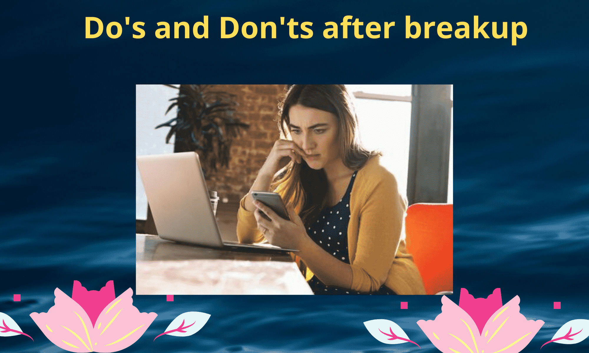 what to do after breakup