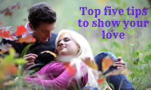top five tips to show your love